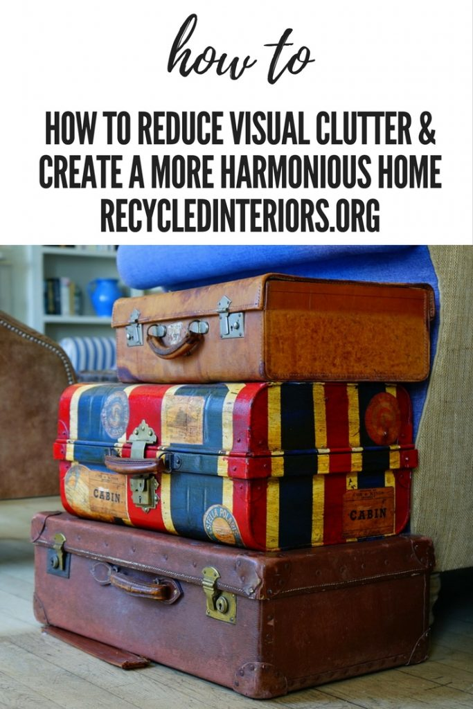 How To Reduce Visual Clutter & Create a More Harmonious Home