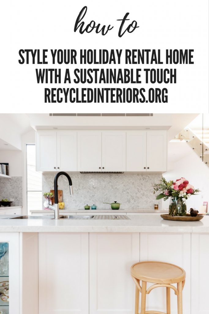 style your holiday rental home with a sustainable touch